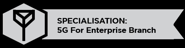5G for branch specialisation badge